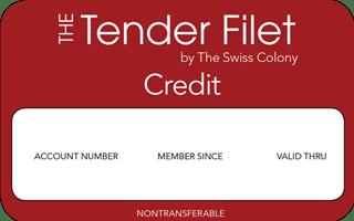 Tender Filet Credit review